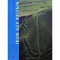 Iron Age Britain (English Heritage Series)