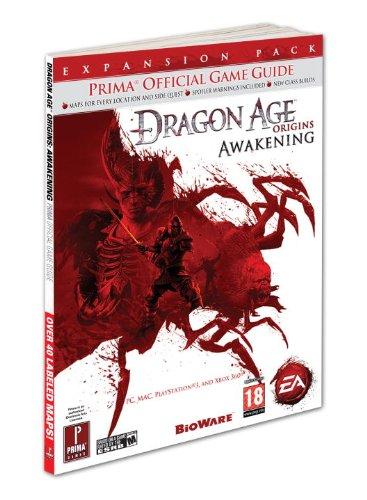Dragon Age: Origins - Awakening: Prima Official Game Guide: Prima's Official Game Guide