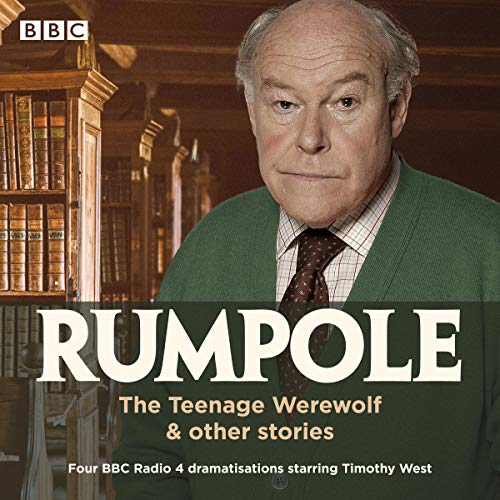 Rumpole: The Teenage Werewolf & Other Stories cover art