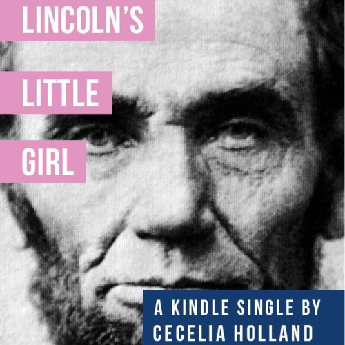 Lincoln's Little Girl audiobook cover art