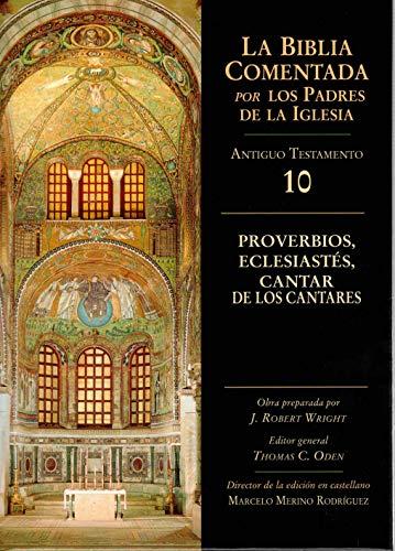 Proverbios, Eclesiastés, Cantar De los cantares: 10 AT (La