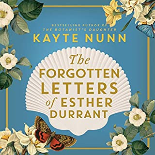 The Forgotten Letters of Esther Durrant                   By:                                                                                                                                 Kayte Nunn                               Narrated by:                                                                                                                                 Arianwen Parkes-Lockwood                      Length: 10 hrs and 53 mins     5 ratings     Overall 4.8