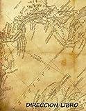 Direccion Libro:: Address book large print (Spanish). Libreta de direcciones de impresion grande. Portada del mapa vintage, tamano de 8,5 x 11, ... De Teléfono, Direcciones, Cumpleaños Y Más)