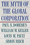 The Myth of the Global Corporation (English Edition)