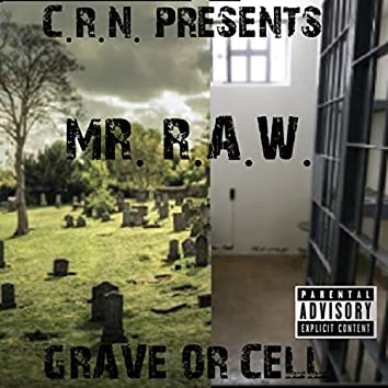 Grave or Cell