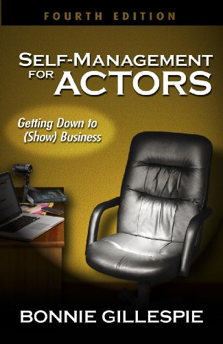 Self-Management for Actors: Getting Down to (Show) Business (English Edition)