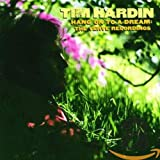 Songtexte von Tim Hardin - Hang On to a Dream: The Verve Recordings