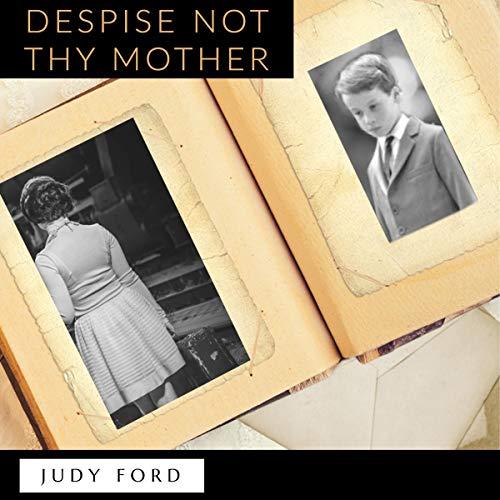 Despise Not Thy Mother audiobook cover art