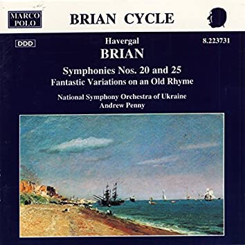 Brian: Symphonies Nos. 20 and 25
