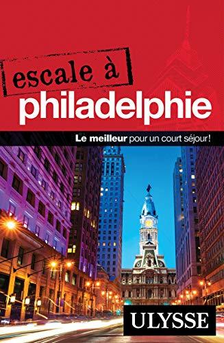 Escale à Philadelphie