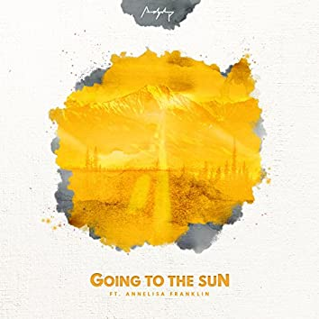 Going to the Sun (feat. Annelisa Franklin)