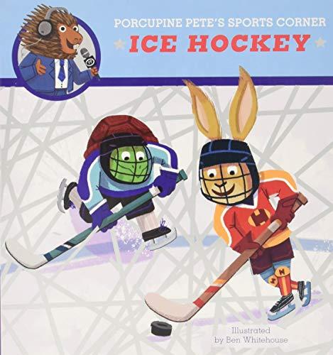 Porcupine Pete's Sports Corner: Ice Hockey
