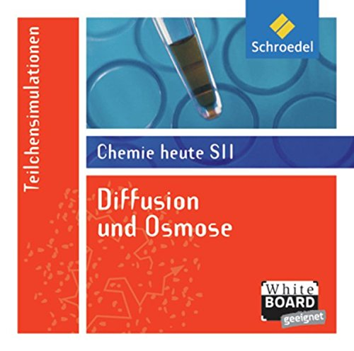 Chemie heute SII: Diffusion und Osmose: Einzelplatzlizenz: Lernsoftware / Einzelplatzlizenz (Chemie heute SII: Lernsoftware)