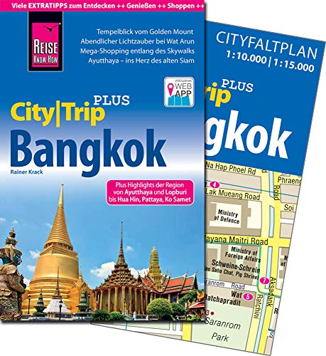 Reise Know-How Reiseführer Bangkok (CityTrip PLUS): mit Stadtplan und kostenloser Web-App