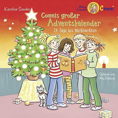 Connis großer Adventskalender - 24 Tage bis Weihnachten