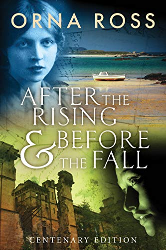 After The Rising and Before The Fall: Centenary Edition: Two books in one by [Orna Ross]