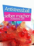 Clip: Antistressball selber machen - Antistress DIY