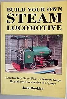 Build Your Own Steam Locomotive -