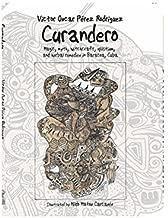Curandero Magic, myth, witchcraft, spiritism, and herbal remedies in Baracoa, Cuba