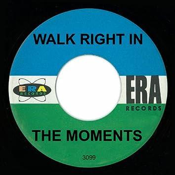 Walk Right In