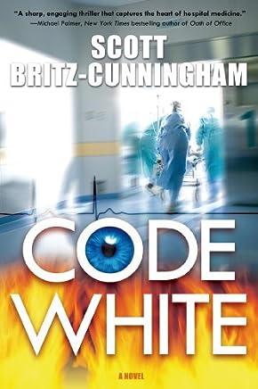 Code White by Scott Britz-Cunningham (2013-04-09)