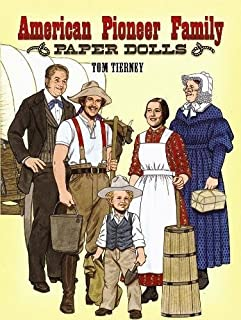 American Pioneer Family Paper Dolls (Dover Paper Dolls)