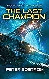 The Last Champion: Book 4 of The Last War Series (Volume 4)