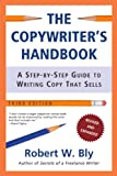 The Copywriter s Handbook, Third Edition