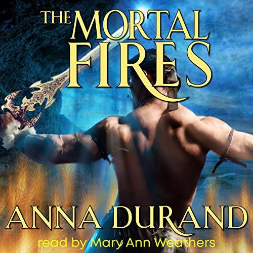 The Mortal Fires audiobook cover art