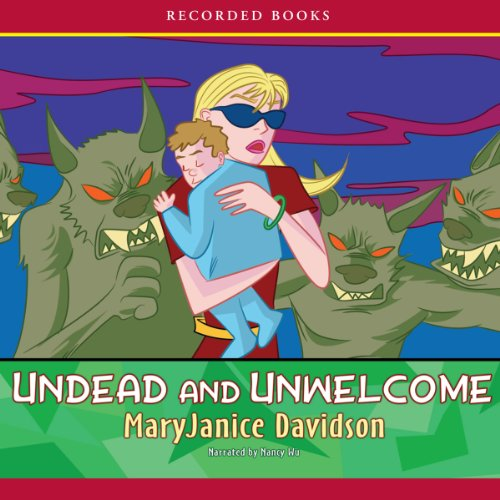 Undead and Unwelcome audiobook cover art