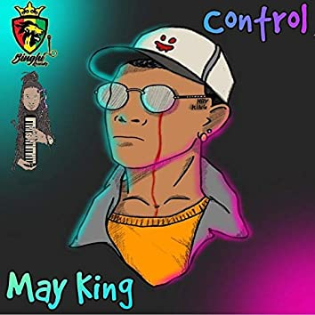 Control (feat. May King)