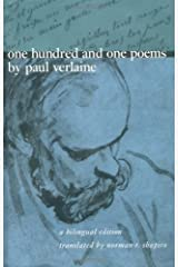One Hundred and One Poems by Paul Verlaine: A Bilingual Edition Kindle Edition