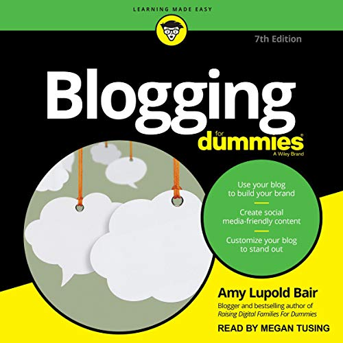 Blogging for Dummies (7th Edition) cover art