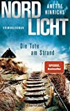 Nordlicht - Die Tote am Strand: Kriminalroman (Boisen & Nyborg ermitteln, Band 1)