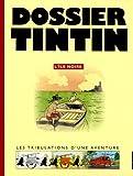 Dossier Tintin - L'île Noire