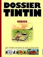 Dossier Tintin - L'île Noire d'Etienne Pollet