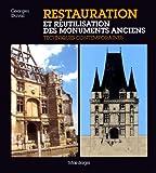 RESTAURATION ET REUTILISATION DES MONUMENTS