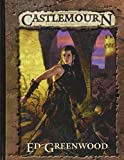 Ed Greenwood's Castlemourn Campaign Setting