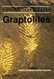 Graptolites: Writing in the Rocks (Fossils Illustrated)