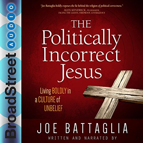 The Politically Incorrect Jesus audiobook cover art