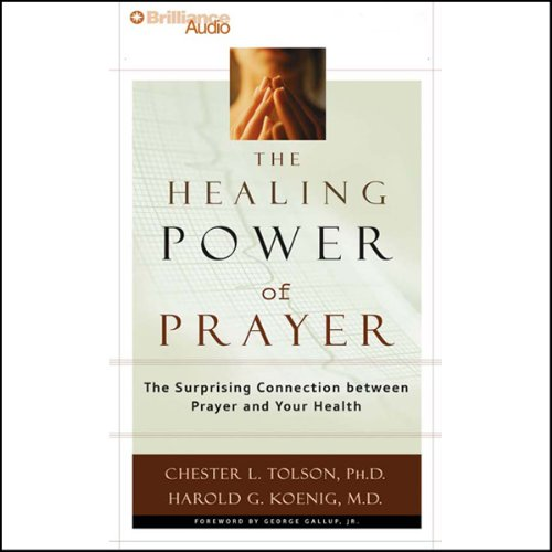 The Healing Power of Prayer audiobook cover art