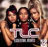 Essential Mixes von TLC