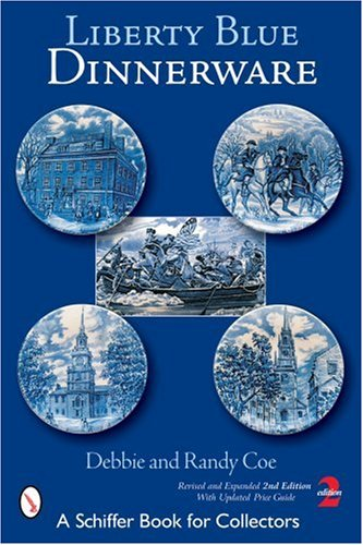 Liberty Blue Dinnerware (Schiffer Book for Collectors)