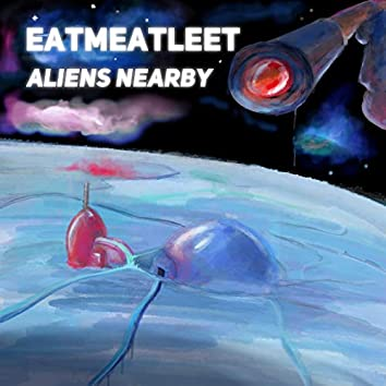 Aliens Nearby