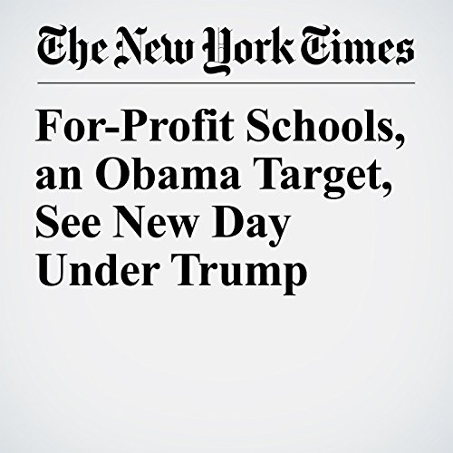 For-Profit Schools, an Obama Target, See New Day Under Trump copertina