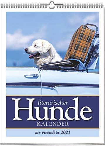 Literarischer Hunde-Kalender 2021: Wochenkalender mit Fotografien und Zitaten - Kalender Hunde 2021