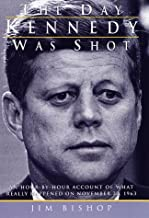 Best day kennedy was shot Reviews