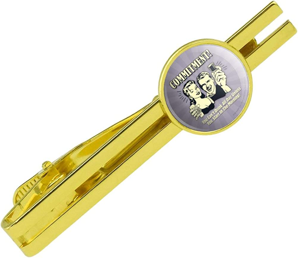 GRAPHICS & MORE Commitment Can't Drink All Day Unless Round Tie Bar Clip Clasp Tack Gold