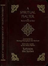 Spiritual Psalter of St. Ephraim the Syrian
