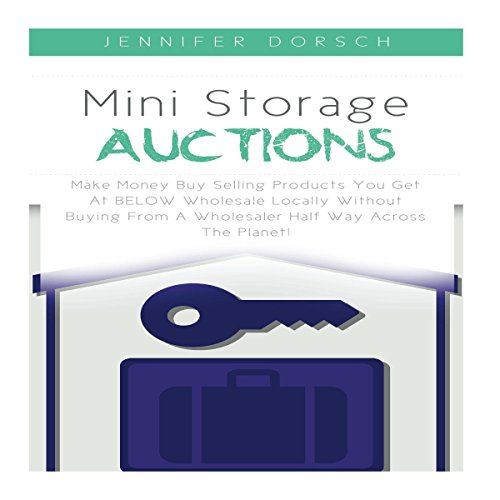 Mini Storage Auctions Audiobook By Jennifer Dorsch cover art